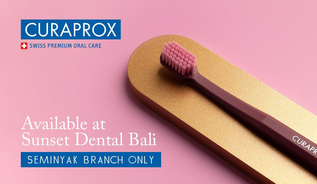 Curaprox Product now available at Sunset Dental Bali